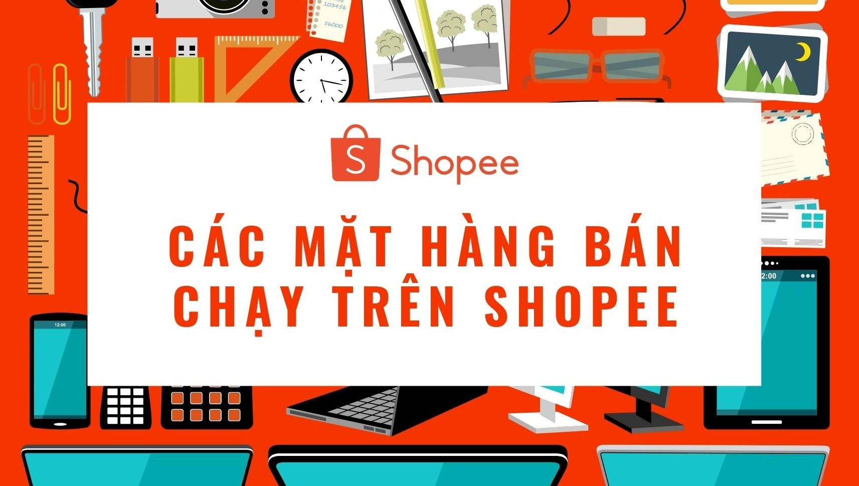 các mặt hàng bán chạy trên shopee