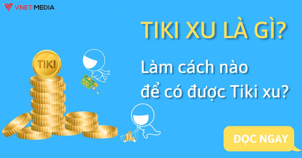 lam-cach-nao-de-co-tiki-xu