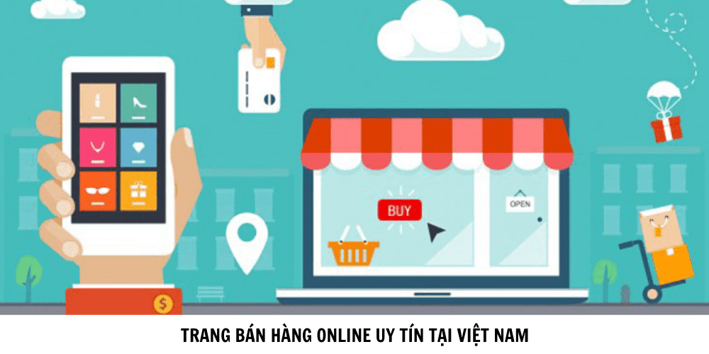 trang bán hàng online uy tín tại việt nam