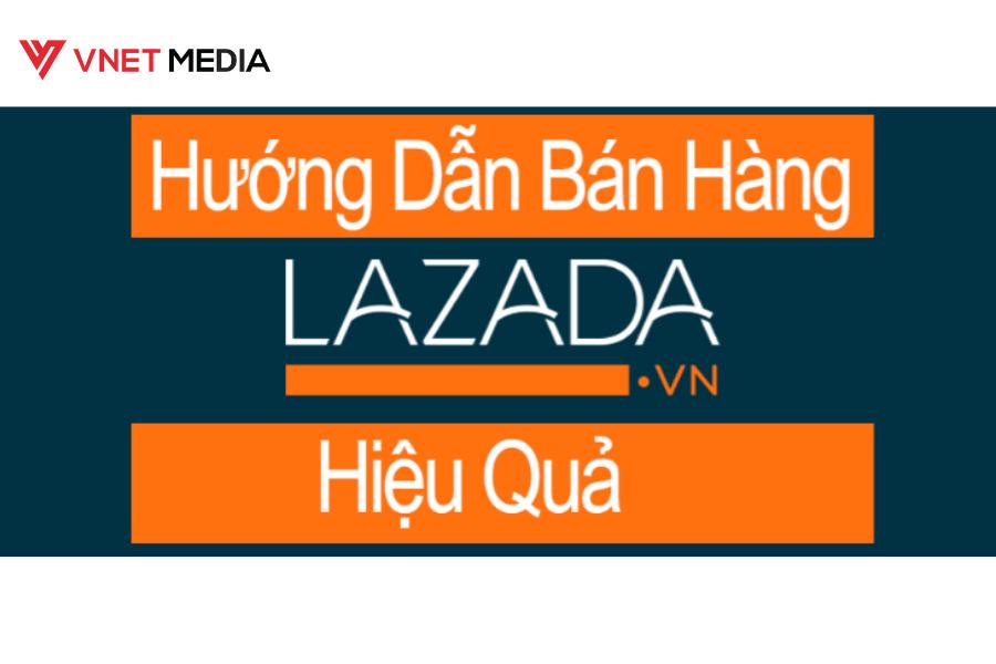 Cách bán hàng trên Lazada